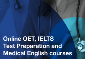 OET, IELTS and Medical English Courses