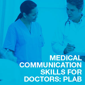 English for PLAB - Medical Communication Skills