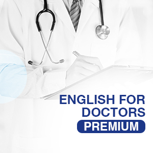 PREMIUM - ENGLISH FOR DOCTORS