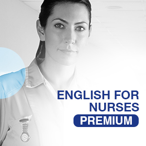 PREMIUM - ENGLISH FOR NURSES