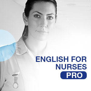 PRO - ENGLISH FOR NURSES